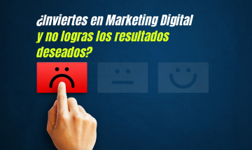 ¿Inviertes en marketing digital y no logras los resultados deseados?