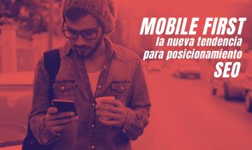 Mobile First: la nueva tendencia para posicionamiento SEO